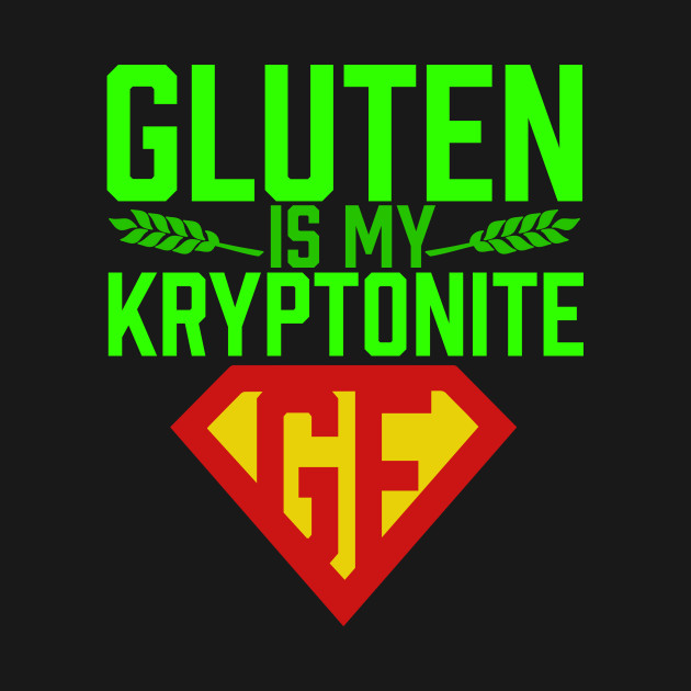 Gluten is my Kryptonite